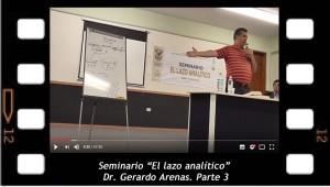 """Seminario__""""El_lazo_analítico""""_Dr._Gerardo_Arenas._Parte_3"""