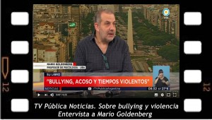 Sobre bullying y violencia. Entrevista a Mario Goldenberg
