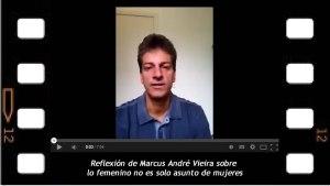 Marcus André Vieira, Lo femenino no solo es asunto de mujeres