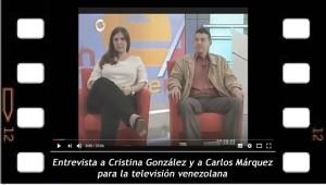 Entrevista a Cristina Gonzalez y a Carlos Márquez