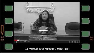 """""""La fórmula de la felicidad"""". Hebe Tizio"""
