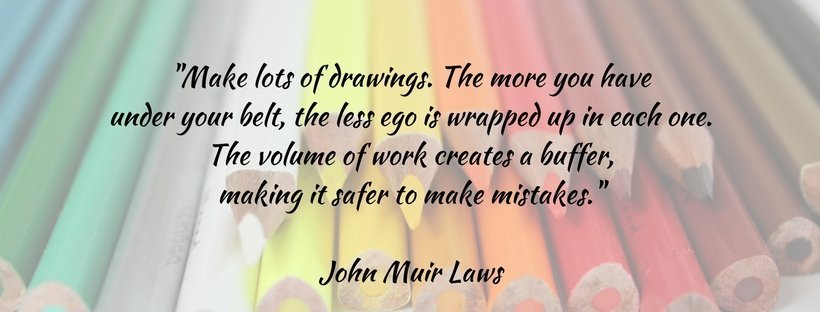 art quote monday drawings buffer ego john muir laws