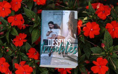 Destins troublés – Geneva Lee