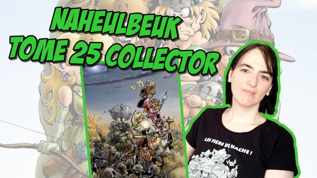 Sortie du Tome 25 édition Collector de Naheulbeuk
