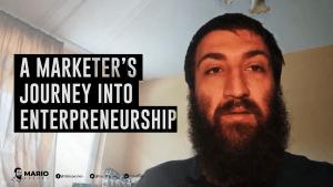 marketer's journey into entrepreneurship