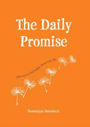 Domonique Bertolucci's The Daily Promise