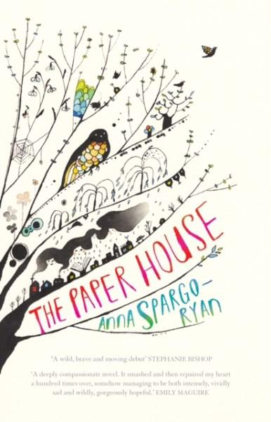 The Paper House by Australian author Anna Spargo-Ryan