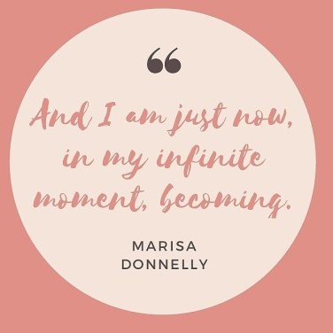 in my infinite moment becoming