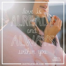 love is already and always within you