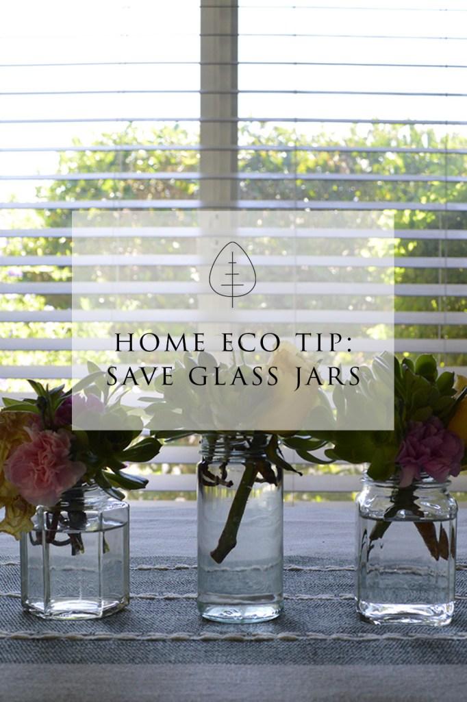 home eco tip glass jars