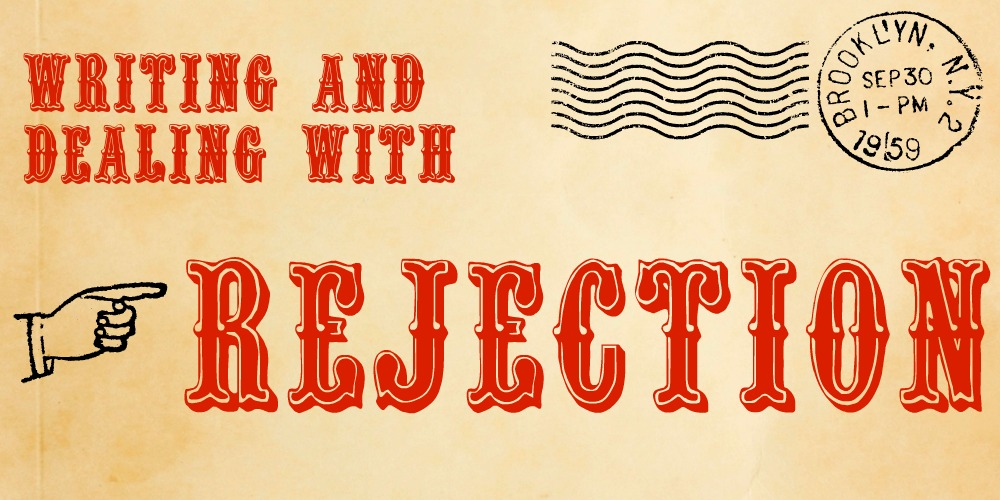 Writing and Dealing with Rejection
