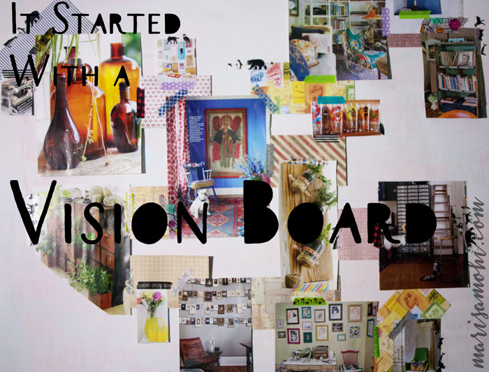 It Started With a Vision Board