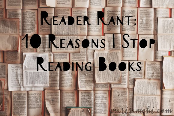 Here are the 10 reasons I stop reading books.