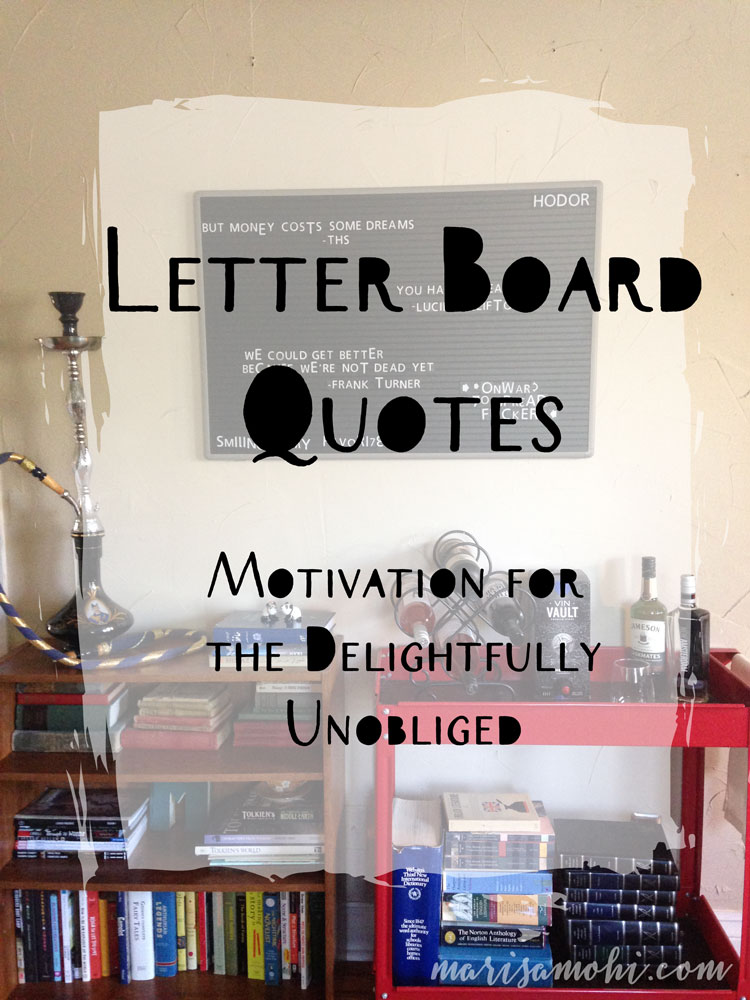 letter board quotes  motivation for the delightfully