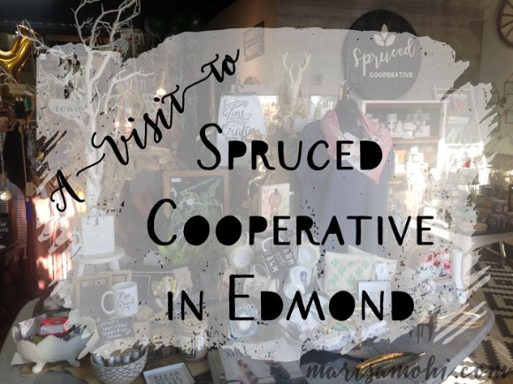 A Visit to Spruced Cooperative in Edmond