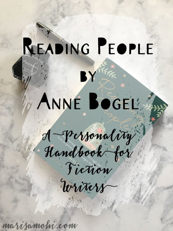 Reading People by Anne Bogel is a great book for writers who want to learn about different personalities they can give their characters.