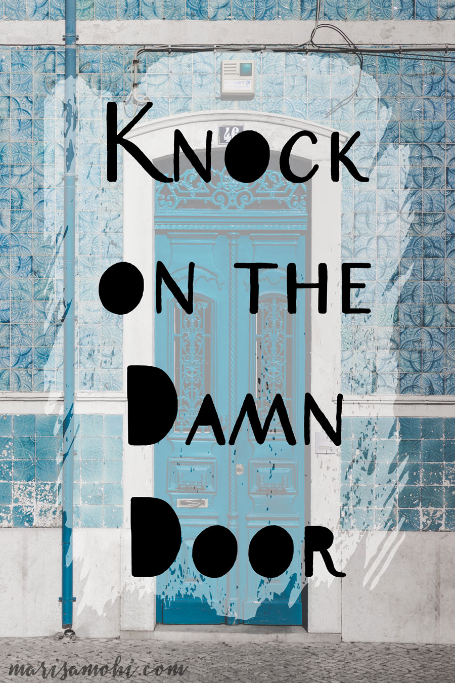 Knock on the damn door!