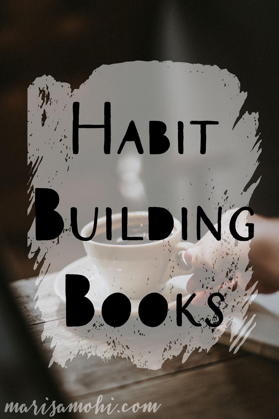 Habit Building Books