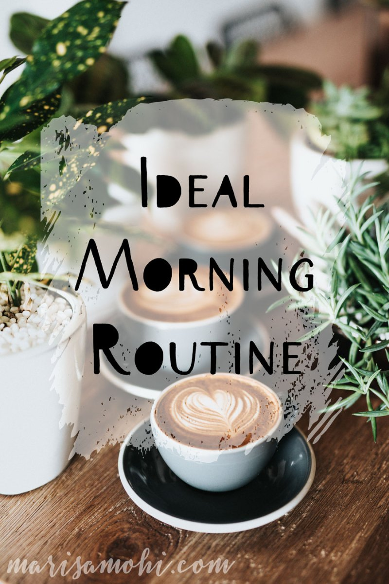 Ideal Morning Routine