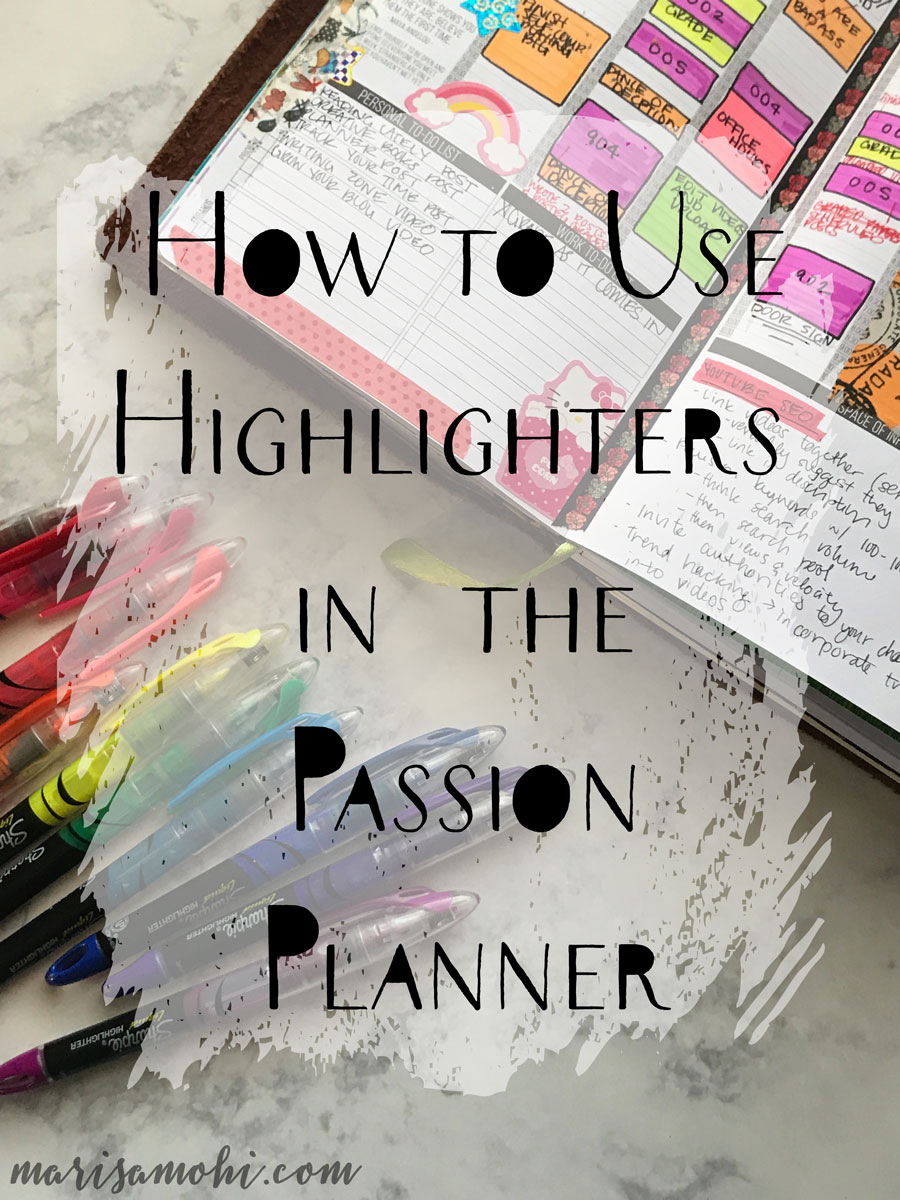 How to Use Highlighters in the Passion Planner