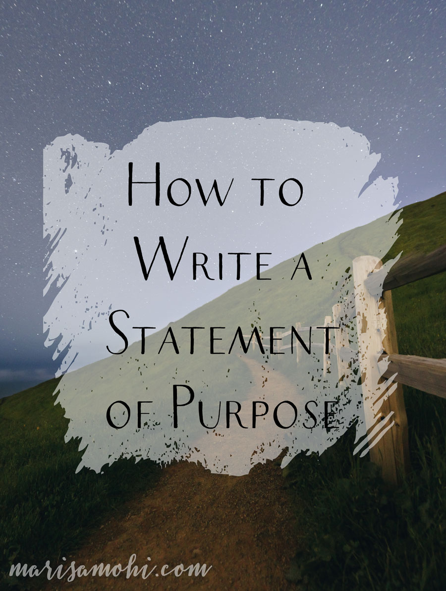 How to Write a Statement of Purpose