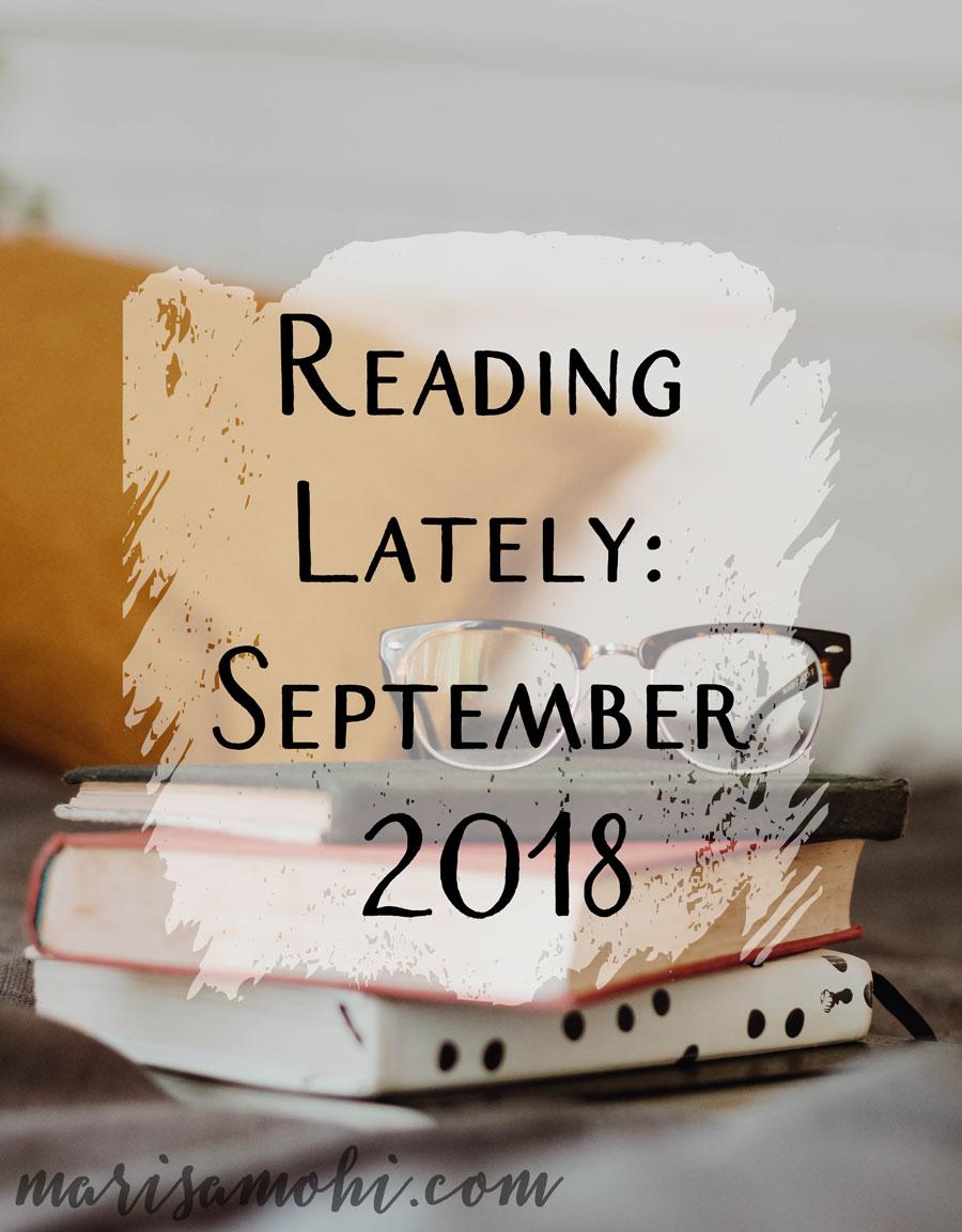 Reading Lately September 2018