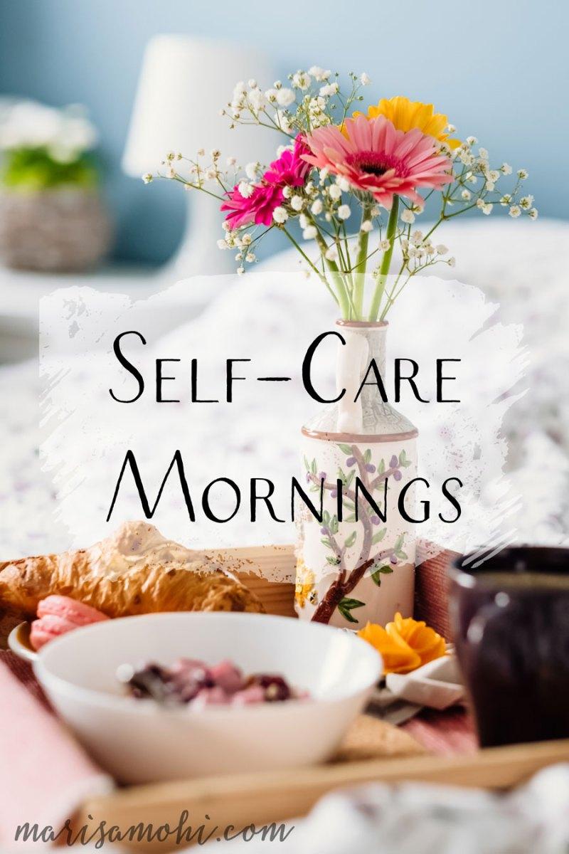 Self-Care Mornings