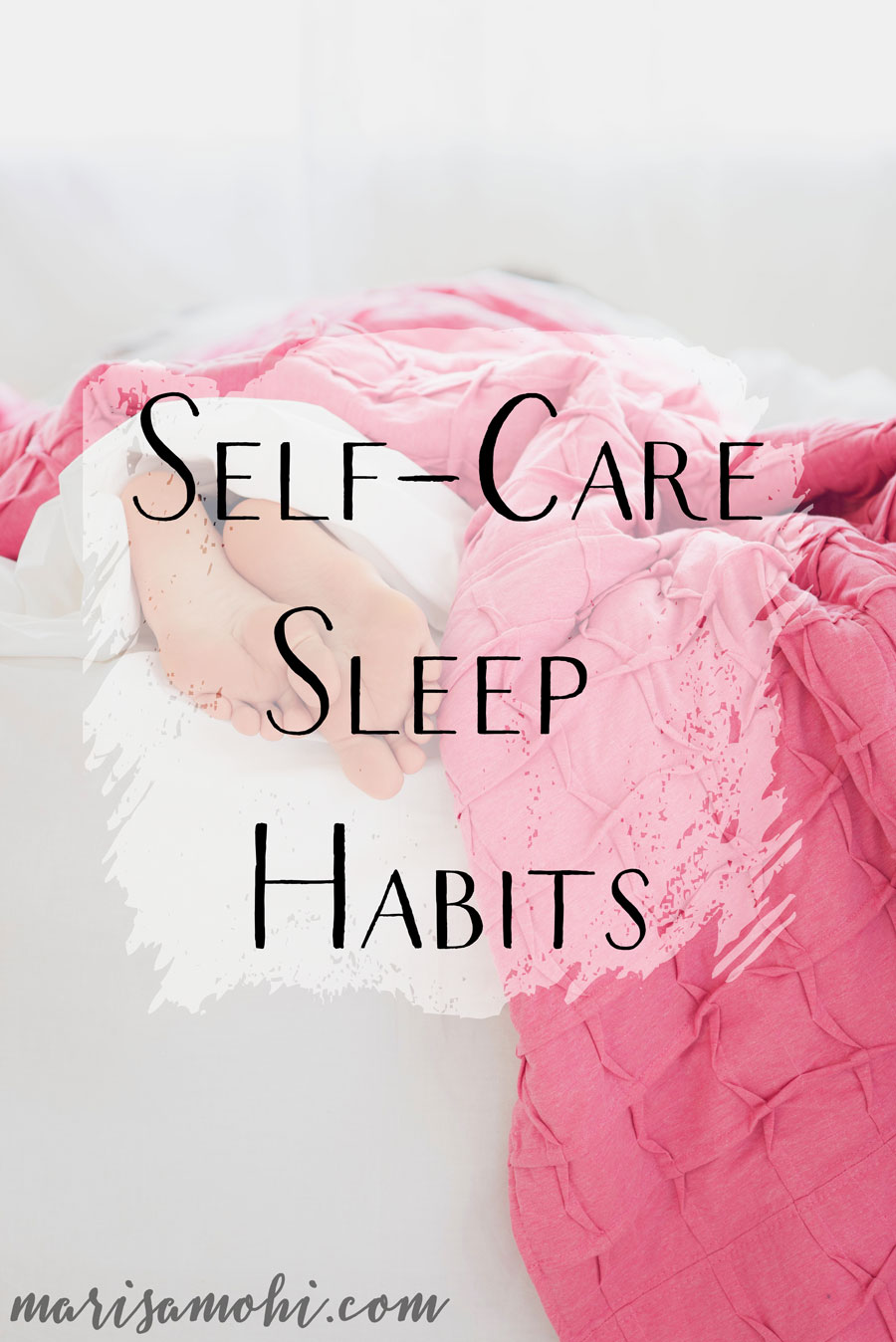 Self-Care Sleep Habits