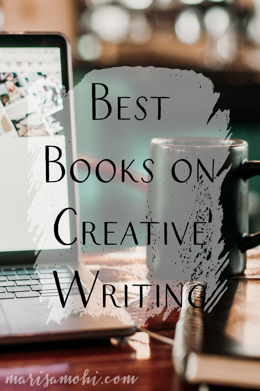 Best Books on Creative Writing | The best books on creative writing focus on story structure and living life as a writer.