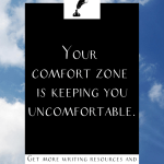 """a cloudy sky with the text """"yoru comfort zone is keeping you uncomfortable."""""""