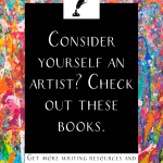 """a splatter painted background with the text """"consider yourself an artist? check out these books."""""""