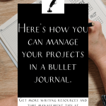 """a bullet journal with the text """"here's how you can manage your projects in a bullet journal."""""""