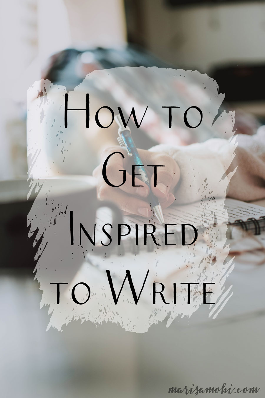 How to Get Inspired to Write | Are you struggling to find how to get inspired to write? Today I'm sharing 9 ways that I find inspiration to keep writing.