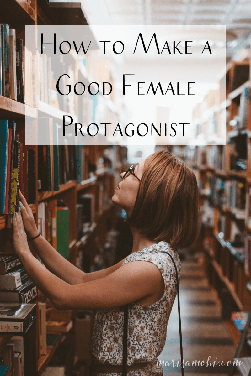 "A woman with glasses looking for something on a library book shelf with the text ""How to Make a Good Female Protagonist"""