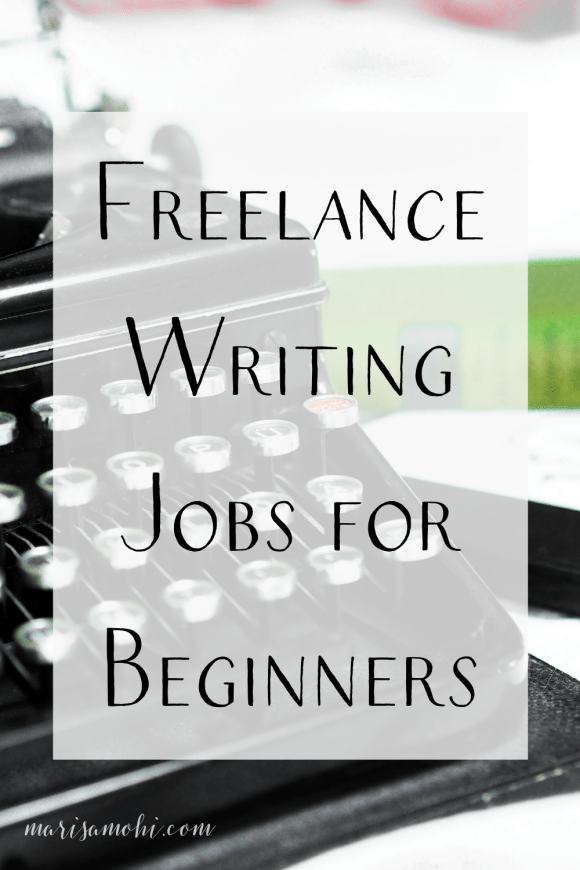 "old typerwriter with the text ""freelance writing jobs for beginners"""