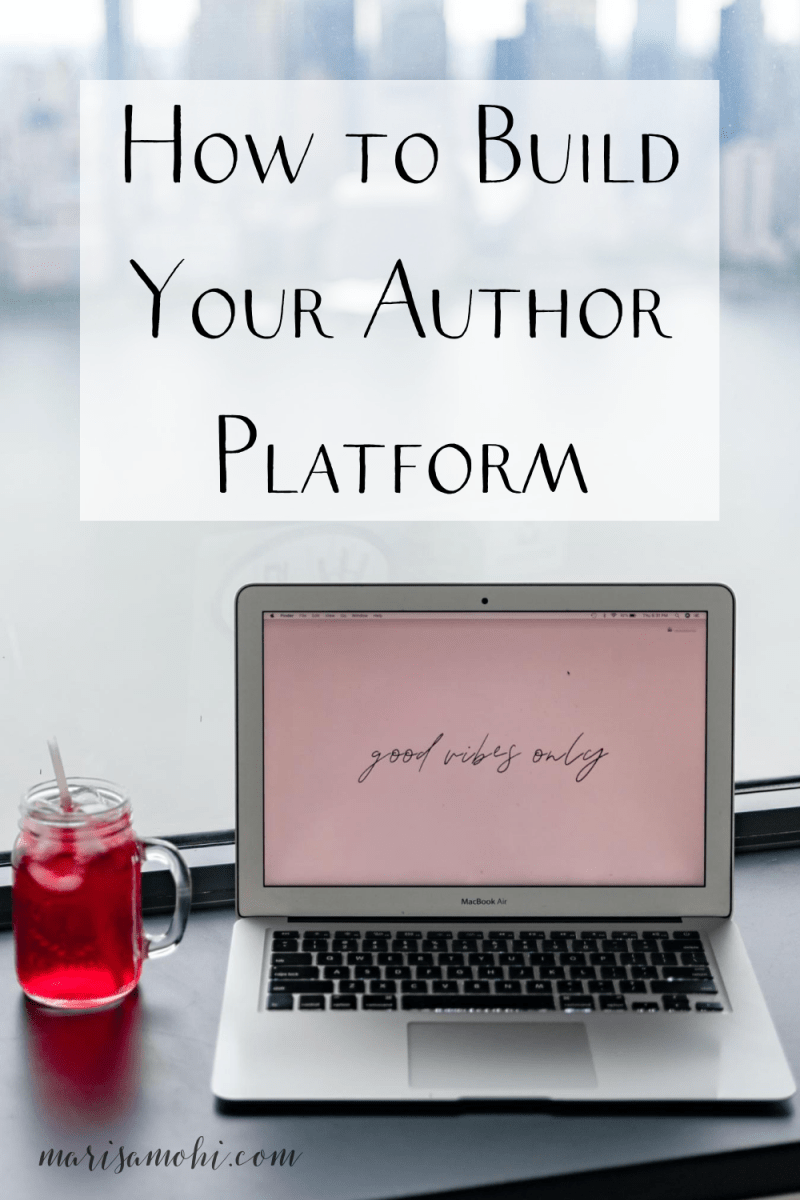 "a laptop next to a red drink with text that says ""How to Build Your Author Platform"""