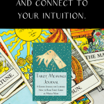 """a pile of tarot cards and the cover of the tarot card meanings journal with the text """"study the tarot and connect to your intuition."""""""