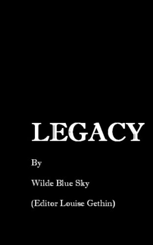 Legacy by Wilde Blue Sky