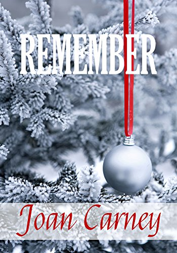 Remember by Joan Carney