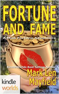 The Miss Fortune Series: Fortune and Fame