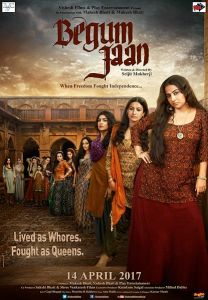Begum Jaan Trailer, mariyamhasnain, Begum Jaan Trailer: The Bold, The Ferocious, and The Verbally Assaulting First Look
