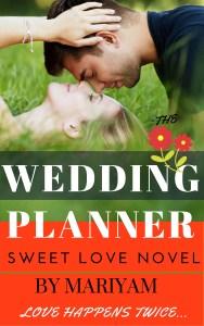 [MARIYAM'S NEW BOOK RELEASE] The Wedding Planner, www.mariyamhasnain.com