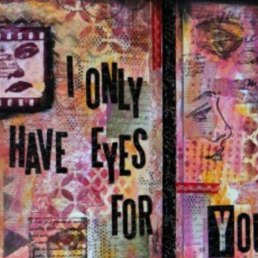 Art journal - only have eyes for you