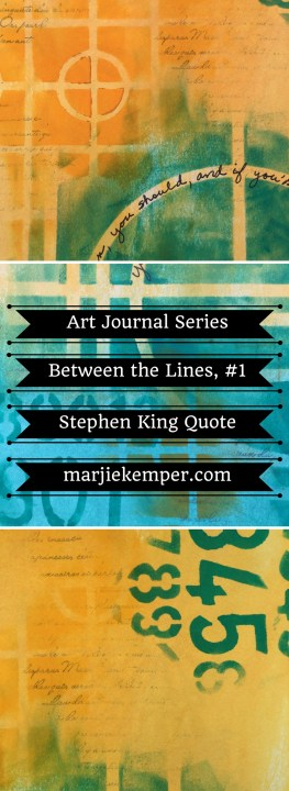 Art journaling series - Between the Lines, #1 (Marjie Kemper)