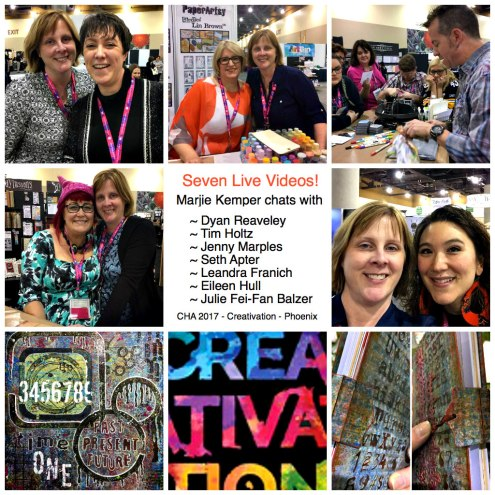 7 Live Videos frpm CHA 2017 - Creativation Trade Show - Phoenix AZ - Talking with Tim Holtz, Dyan Reaveley, Eileen Hull and more in their booths at the tradeshow