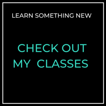 Click to check out my classes