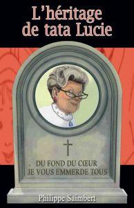 Couverture de L'héritage de tata Lucie