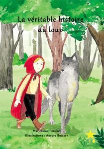 La véritable histoire du loup