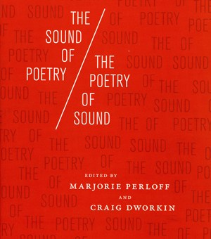 The Sound of Poetry/The Poetry of Sound