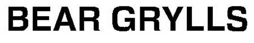 BEAR GRYLLS Trademark of Bear Grylls Ventures LLP. Serial ...